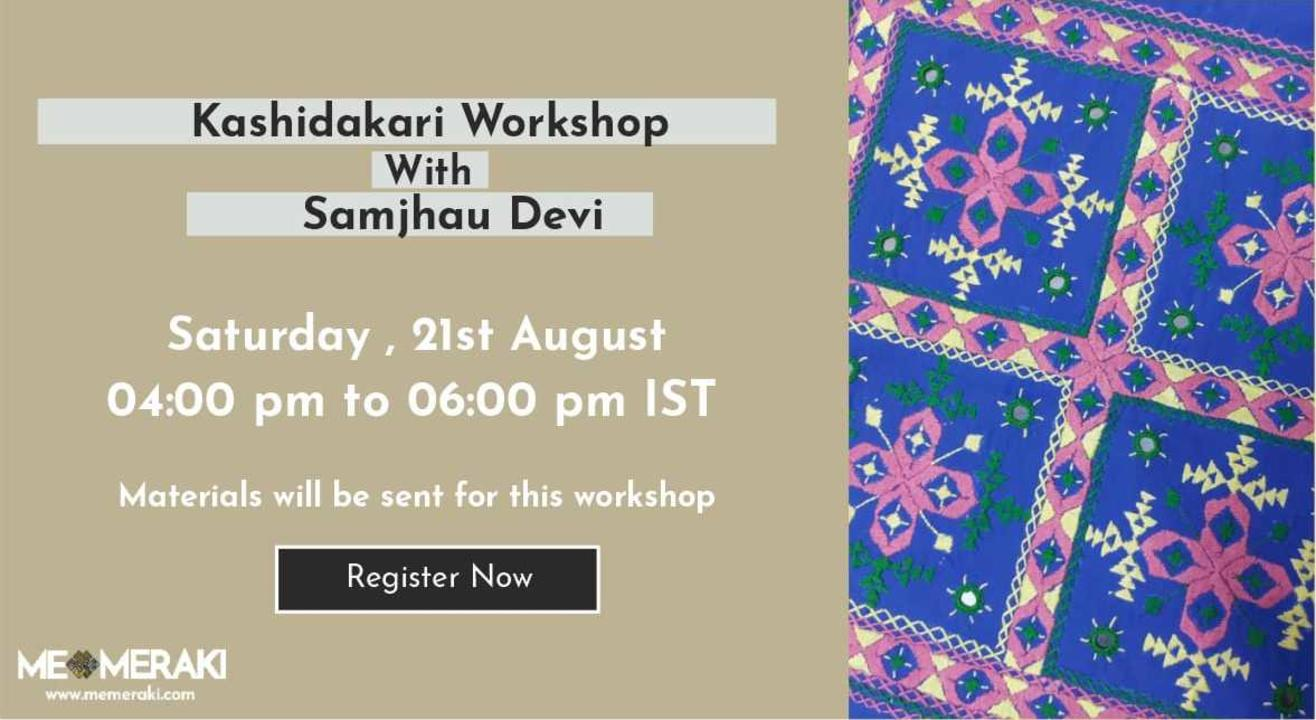ONLINE KASHIDAKARI EMBROIDERY WORKSHOP WITH SAMJHAU DEVI (WITH MATERIALS)