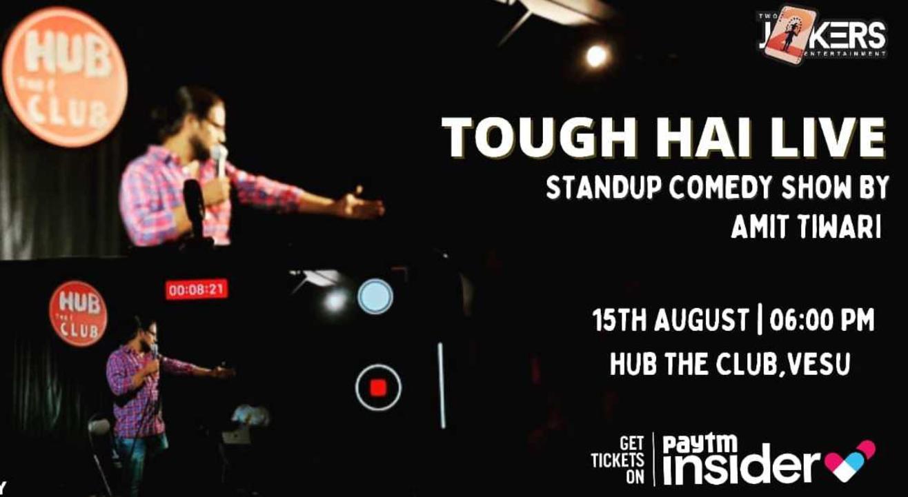 Tough Hai-Comedy Show By Amit Tiwari