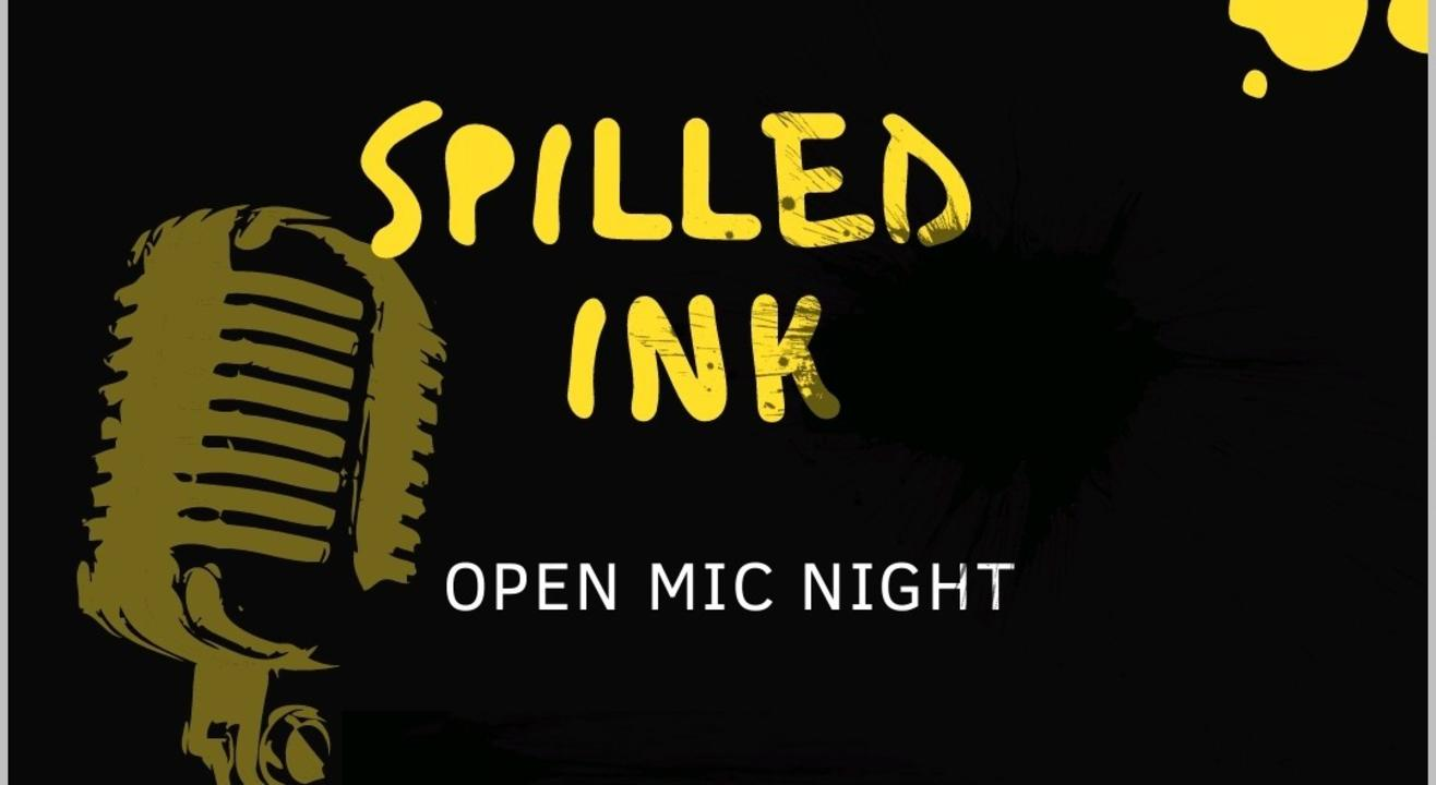 Spilled ink open mic