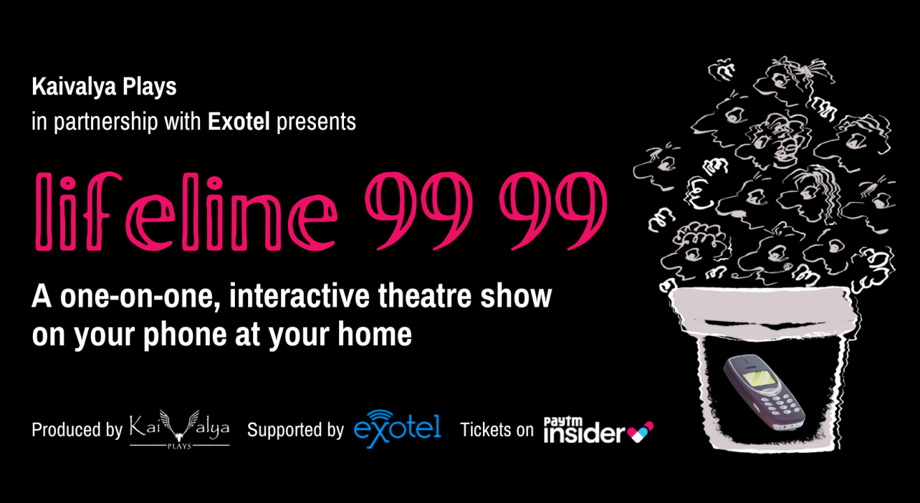 Lifeline 99 99 - An Interactive Theatre Performance On Your Phone