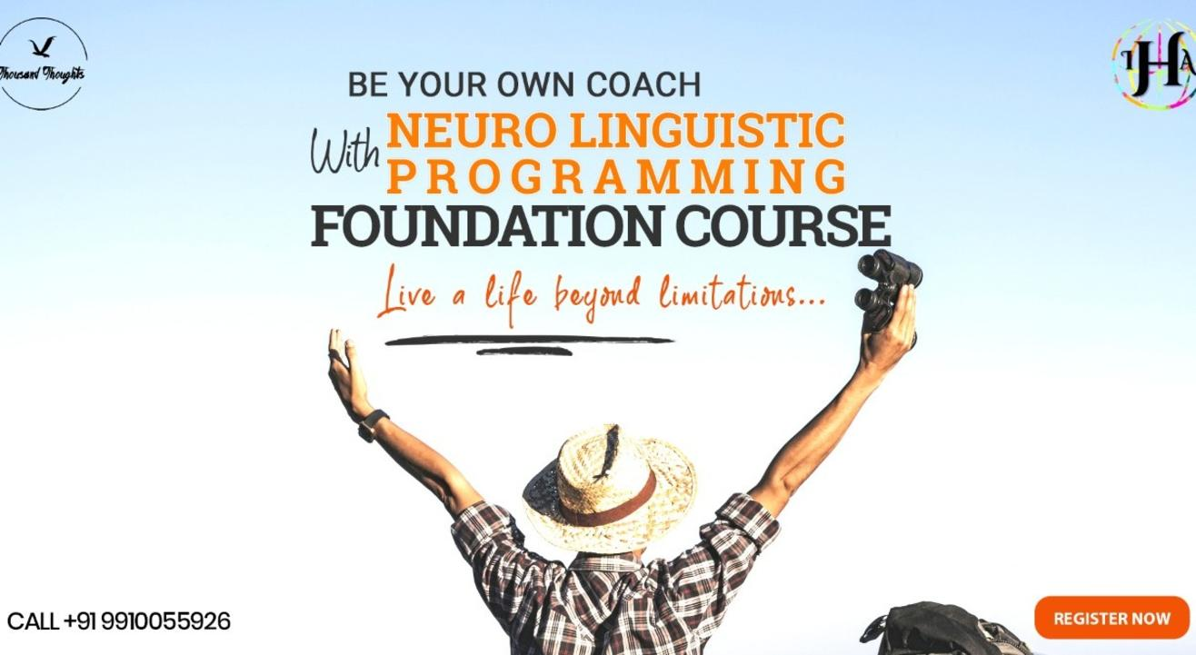 Neuro Linguistic Programming Foundation Course