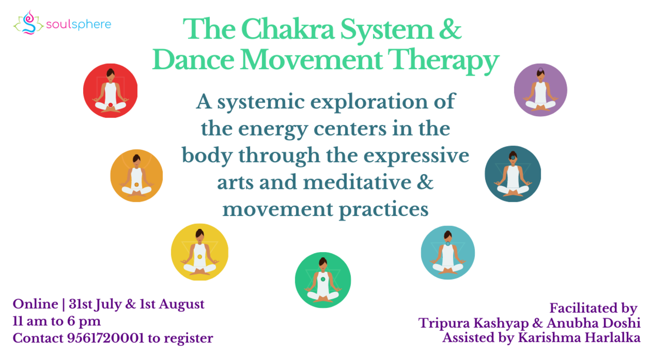 The Chakra System & Dance Movement Therapy (DMT)