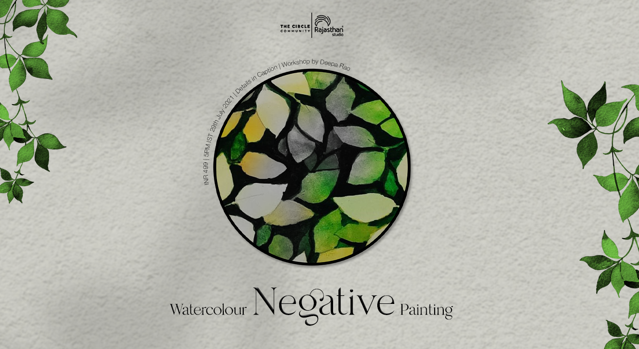 Watercolour Negative Painting Workshop by The Circle Community