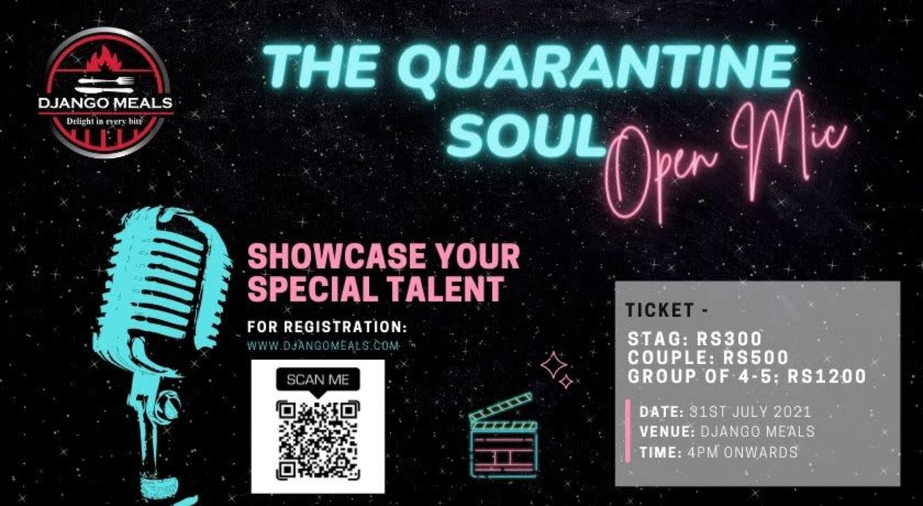 THE QUARANTINE SOUL ( Open Mic)