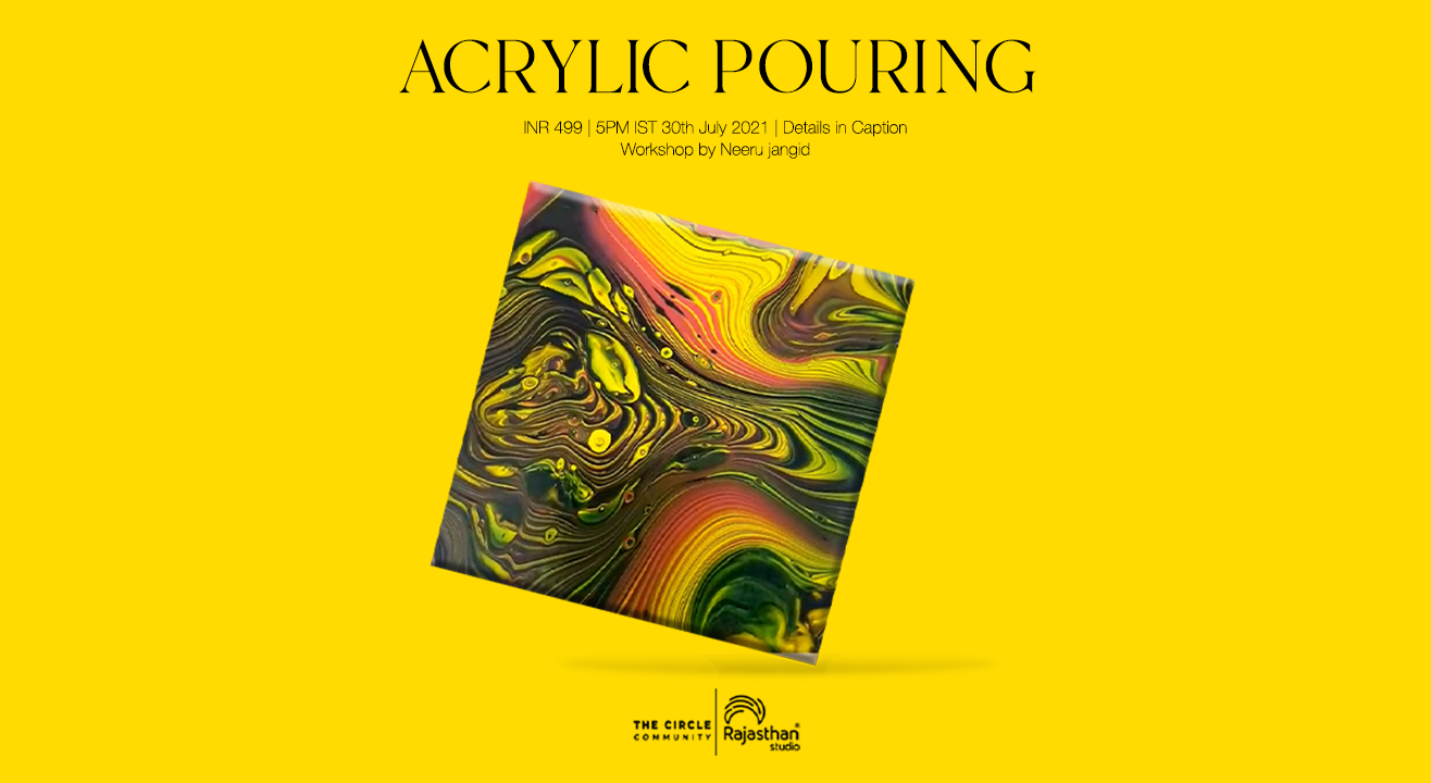 Acrylic Pouring Workshop By The Circle Community
