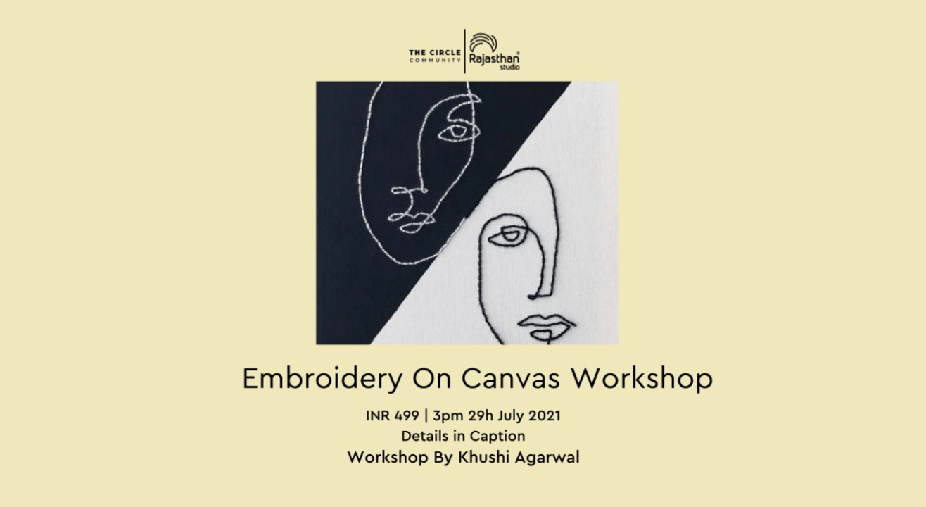 Embroidery On Canvas  Workshop By The Circle Community