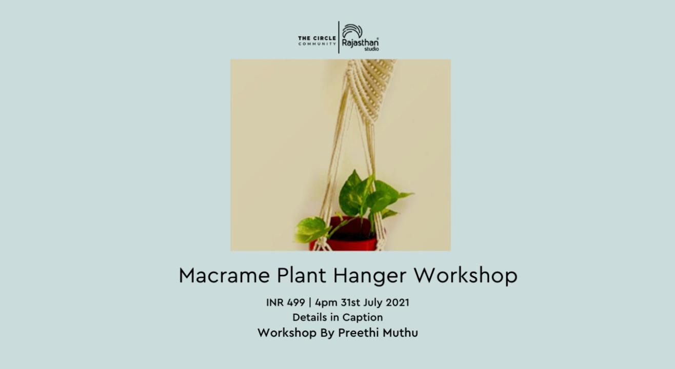 Macrame Plant Hanger Workshop by The Circle Community