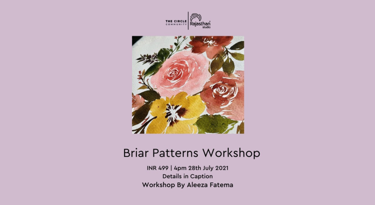 Briar Patterns  Workshop by The Circle Community