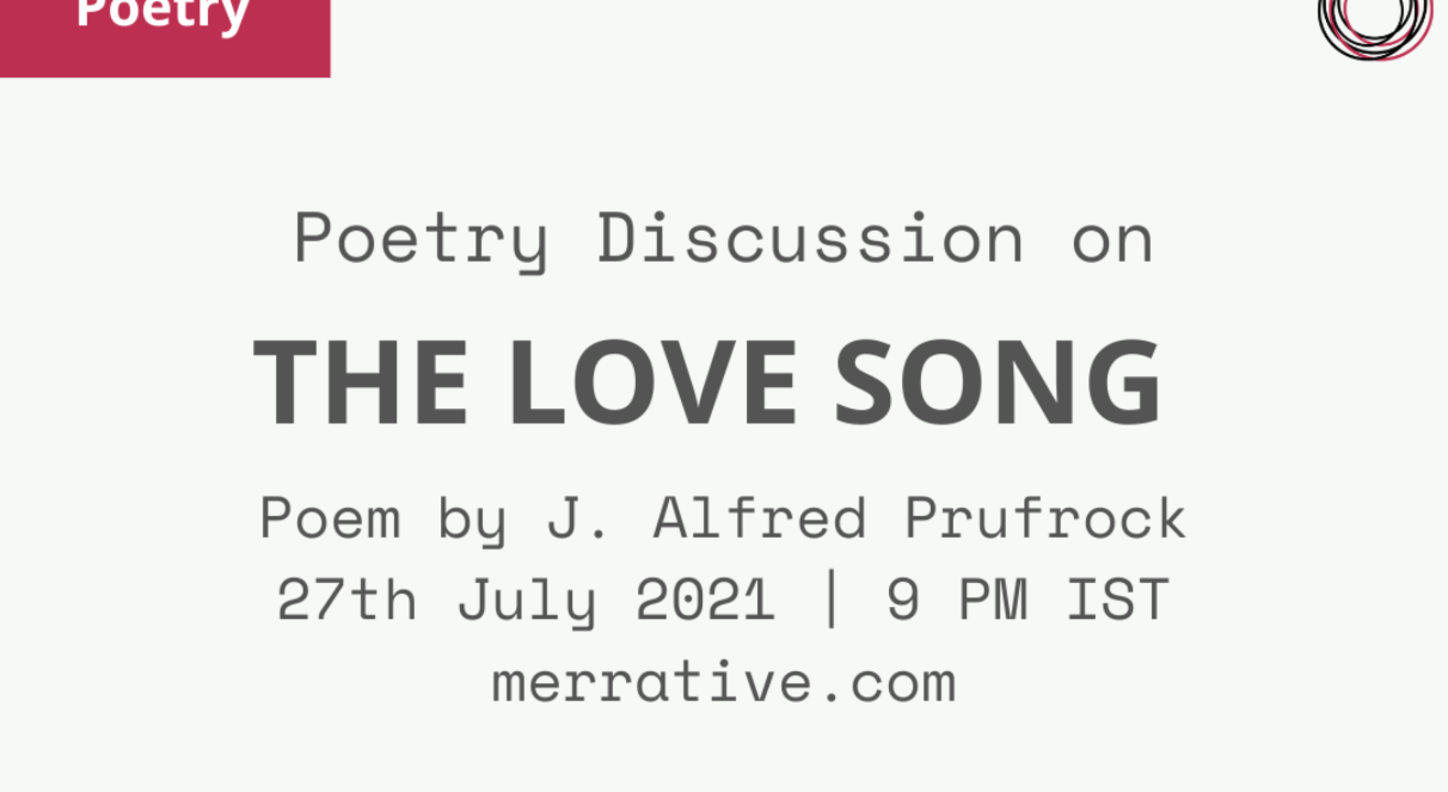 Poem Discussion on 'The Love Song' by J. Alfred Prufrock