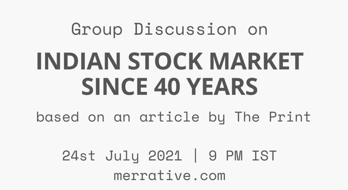 """Group Discussion on """" Indian Stock Market since 40 years"""""""