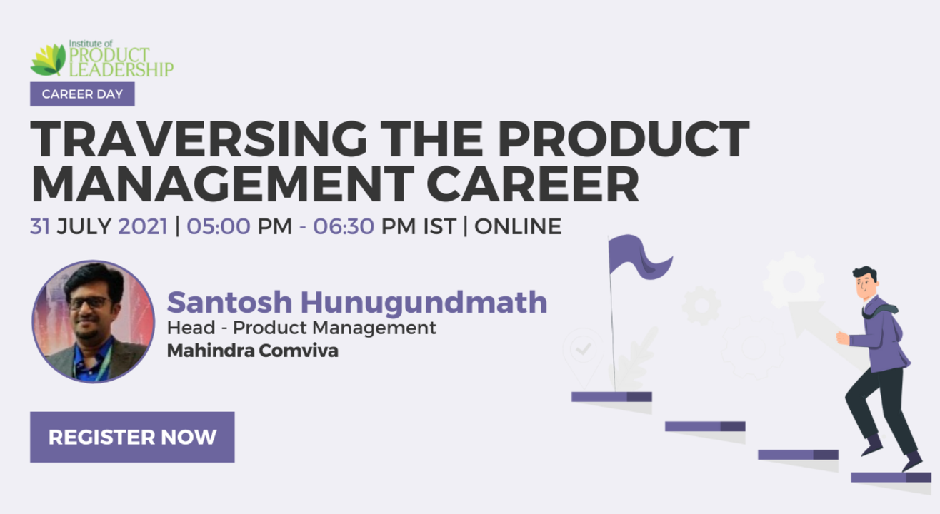 Industry Connect on Traversing the Product Management Career