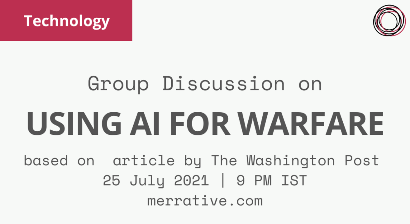 """Group Discussion on """"Using AL for Warfare"""""""
