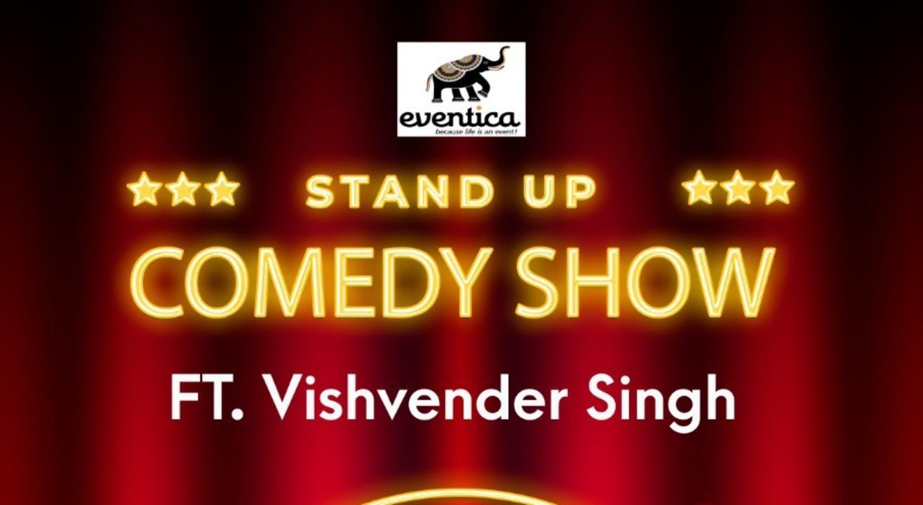 Standup Comedy Show Ft. Vishvender Singh