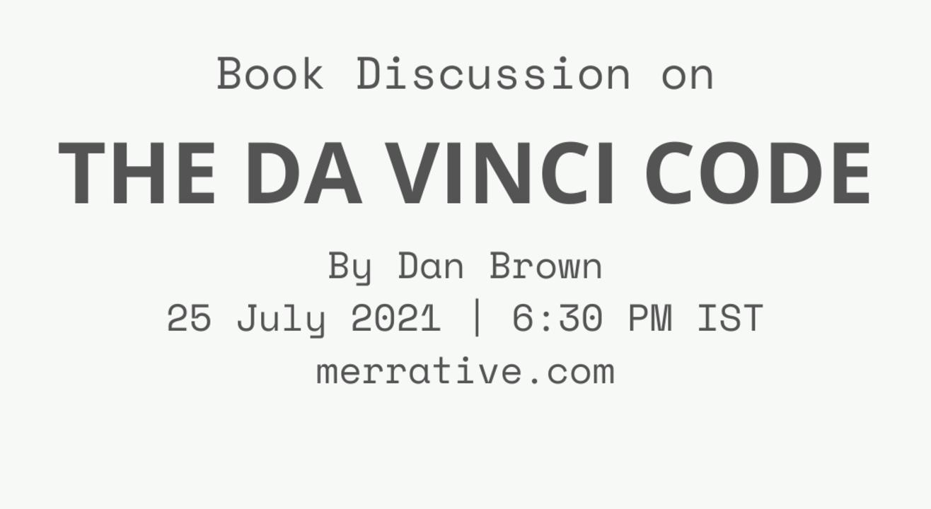 "Book Discussion on ""The Da Vinci Code"" by Dan Brown"