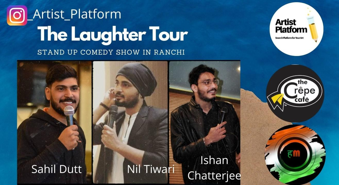The Laughter Tour - Stand Up Comedy Show In Ranchi