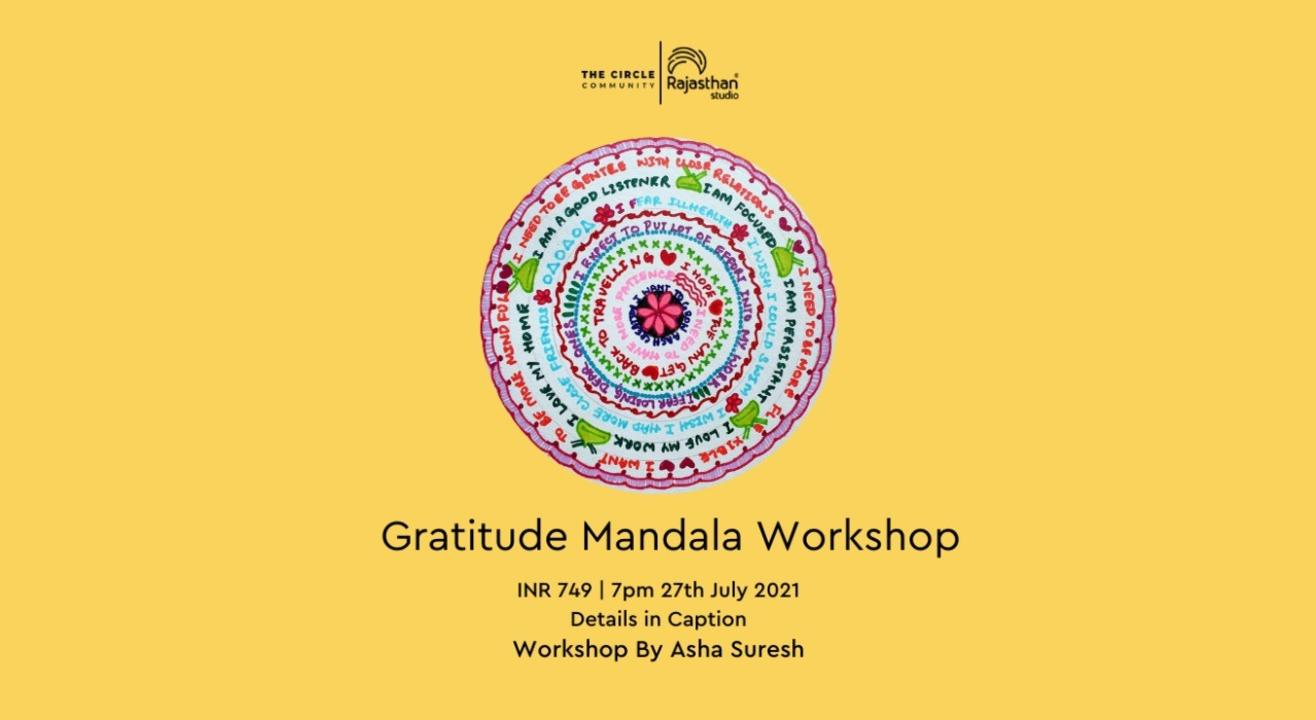 Gratitude Mandala Workshop by The Circle Community
