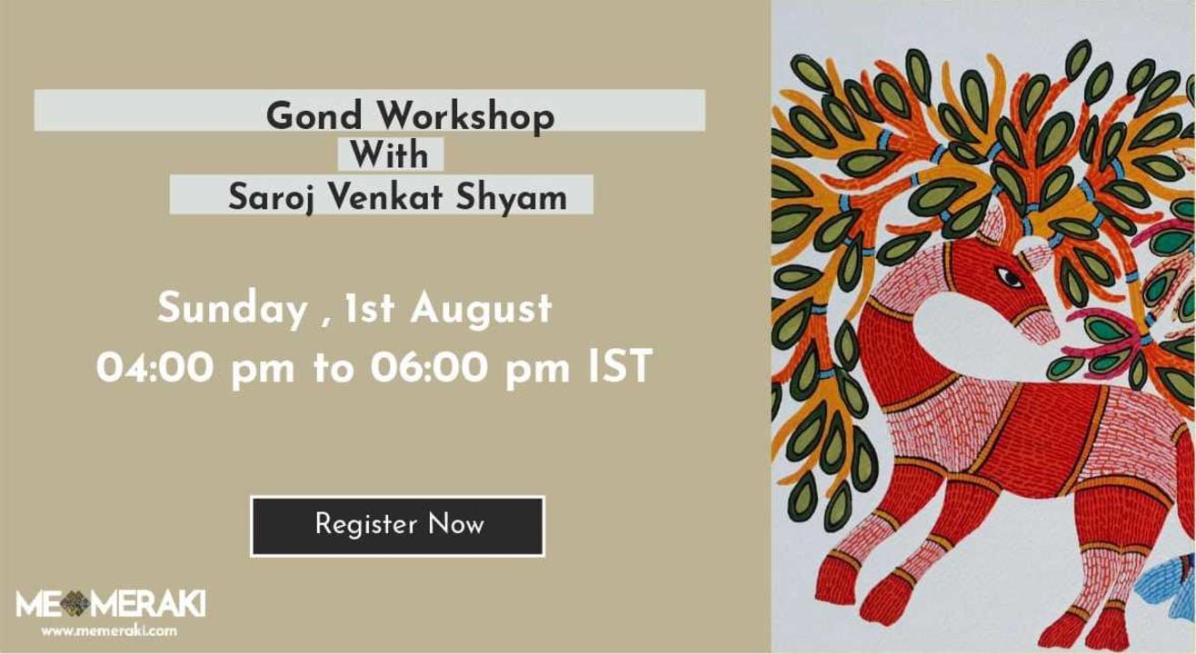 ONLINE GOND ART WORKSHOP WITH SAROJ VENKAT SHYAM