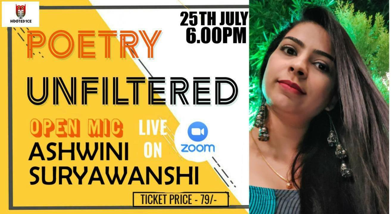 Poetry Unfiltered Open Mic ft Ashwini Suryawanshi