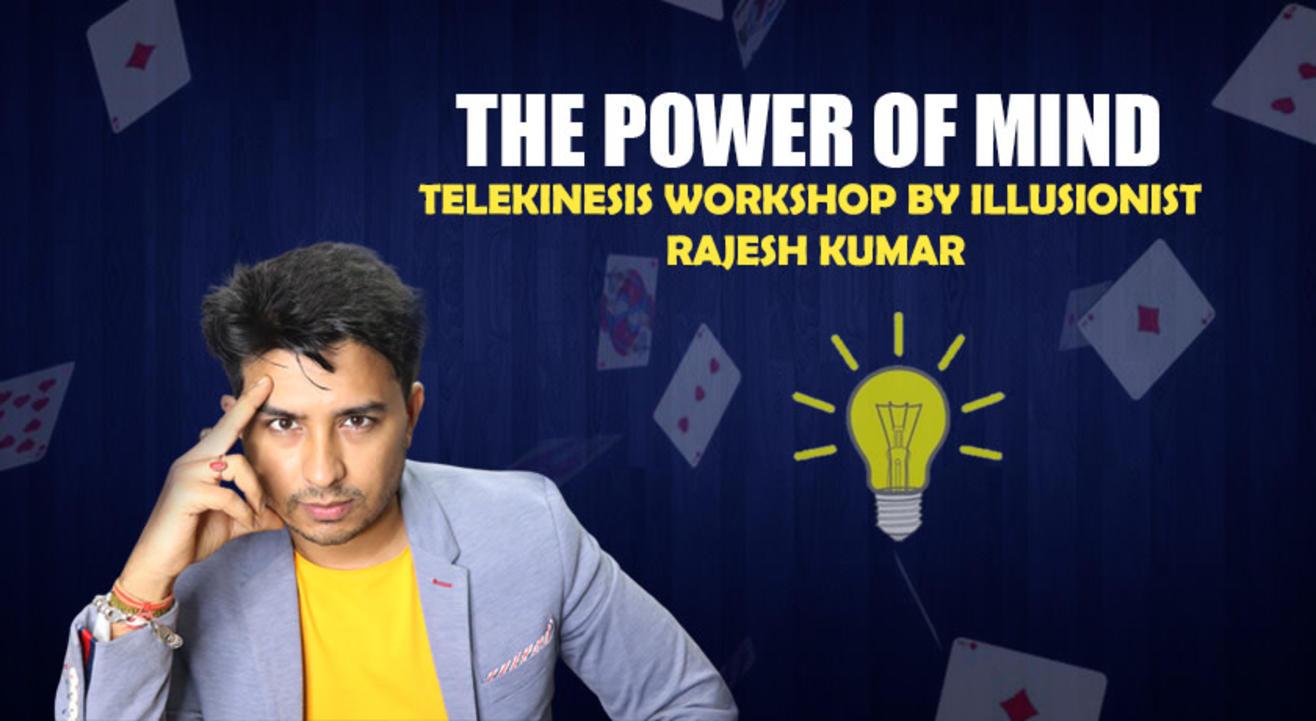 Rajesh Kumar Telekinesis Workshop