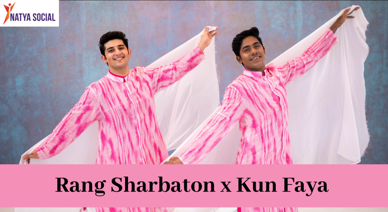 Natya Social - Rang Sharbaon x Kun Faya