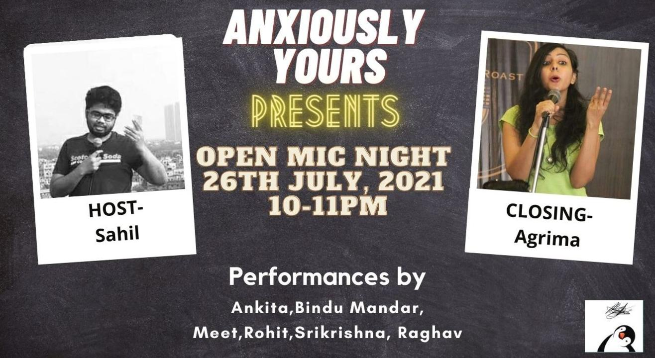 Anxiously Yours Presents Open Mic Night