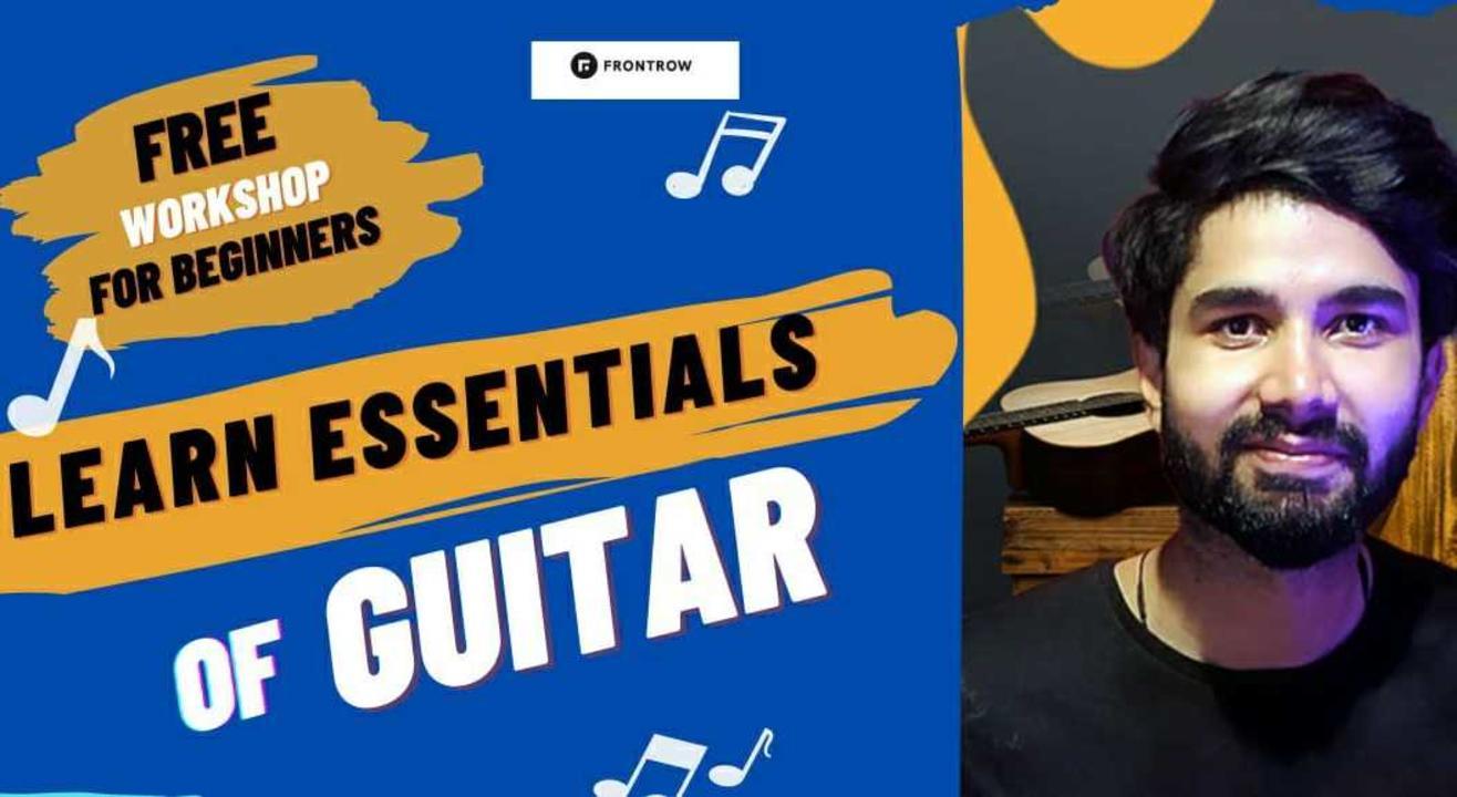 Beginner's Guitar Workshop by Arpit Richhariya