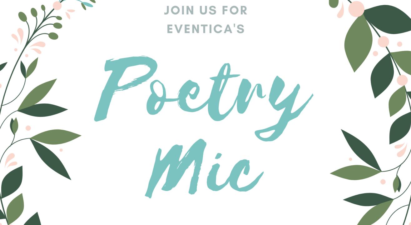 Eventica's Poetry/Stories Open Mic