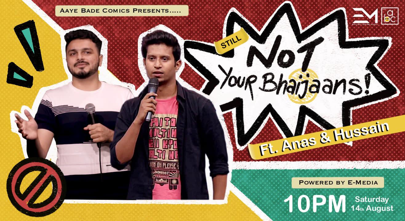 Not Your Bhaijaans