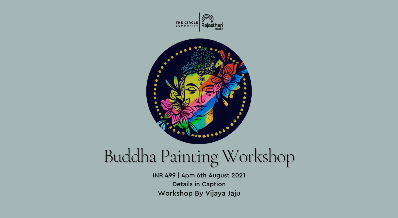 Buddha Painting Workshop  by The Circle Community