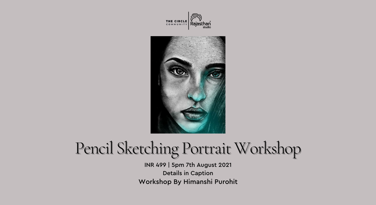 Pencil Sketching Portrait Workshop by The Circle Community