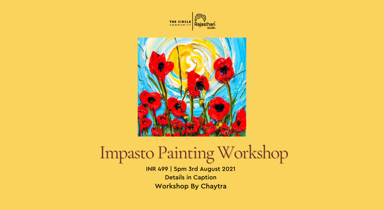 Impasto Painting Workshop by The Circle Community