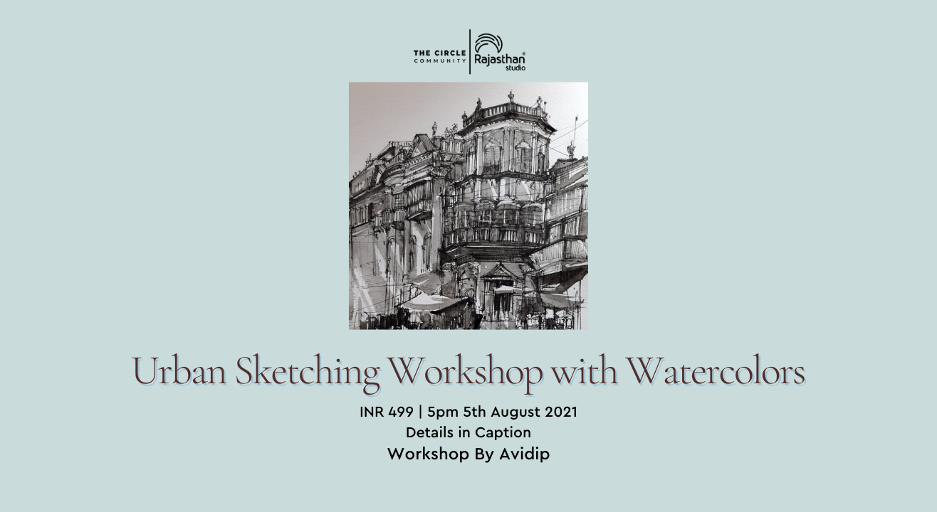 Urban Sketching Workshop With Watercolour by The Circle Community