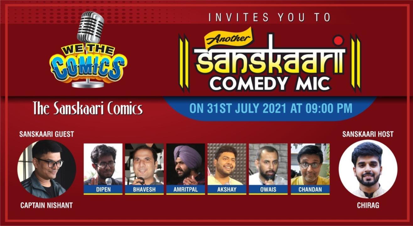 "We The Comics presents another ""Sanskaari"" Comedy Mic"