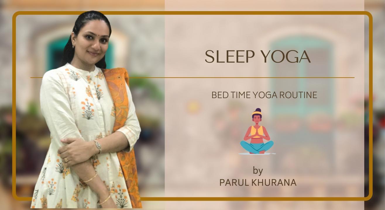 Sleep Yoga : Bedtime Yoga routine