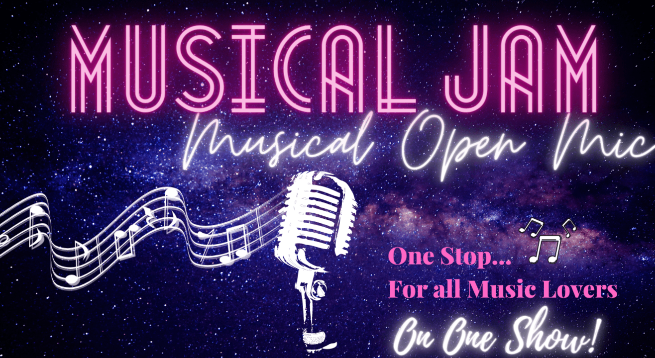 Musical Jam! - Musical Open Mic