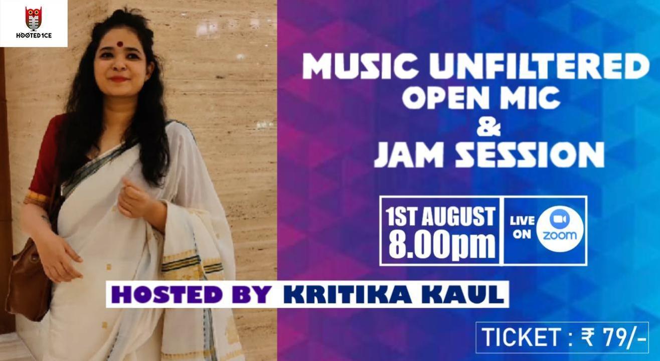 Music Unfiltered Open Mic & Jam Session ft. Kritika Kaul