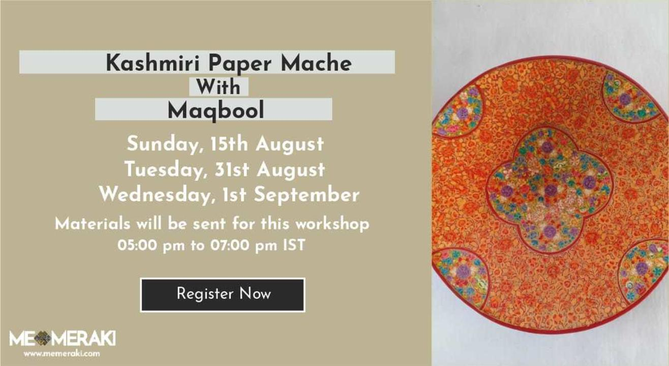 ONLINE KASHMIRI PAPER MACHE WITH MAQBOOL (WITH MATERIALS)