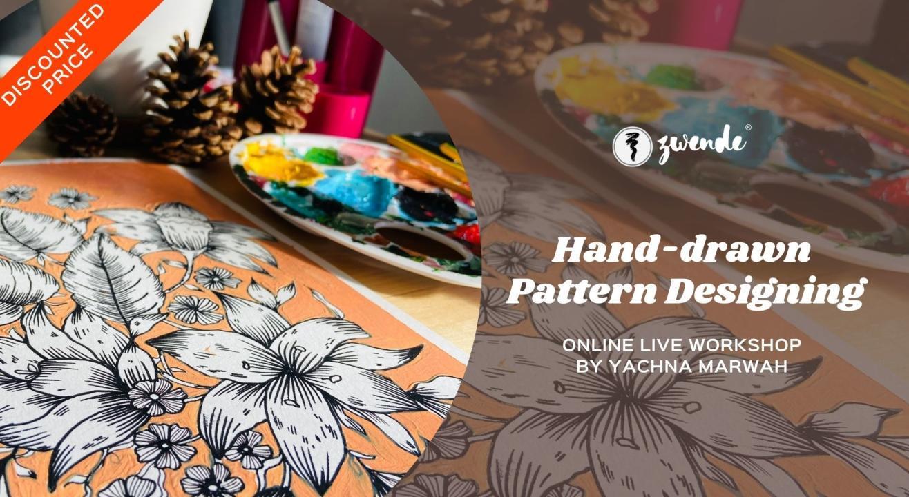 Hand-drawn Pattern Designing [Online Live Workshop]