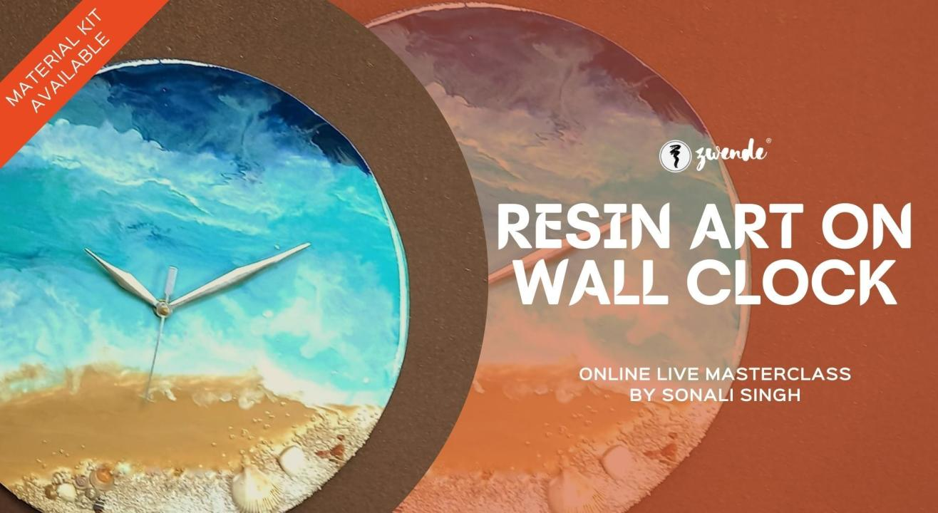 Resin Art on Wall Clock [Online Live Masterclass - Materials Kit Available]