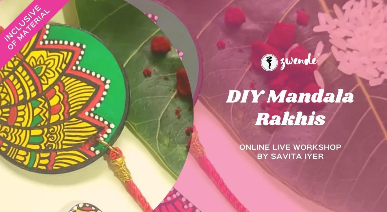 DIY Mandala Rakhis [Online Live Workshop - Inclusive of Materials]