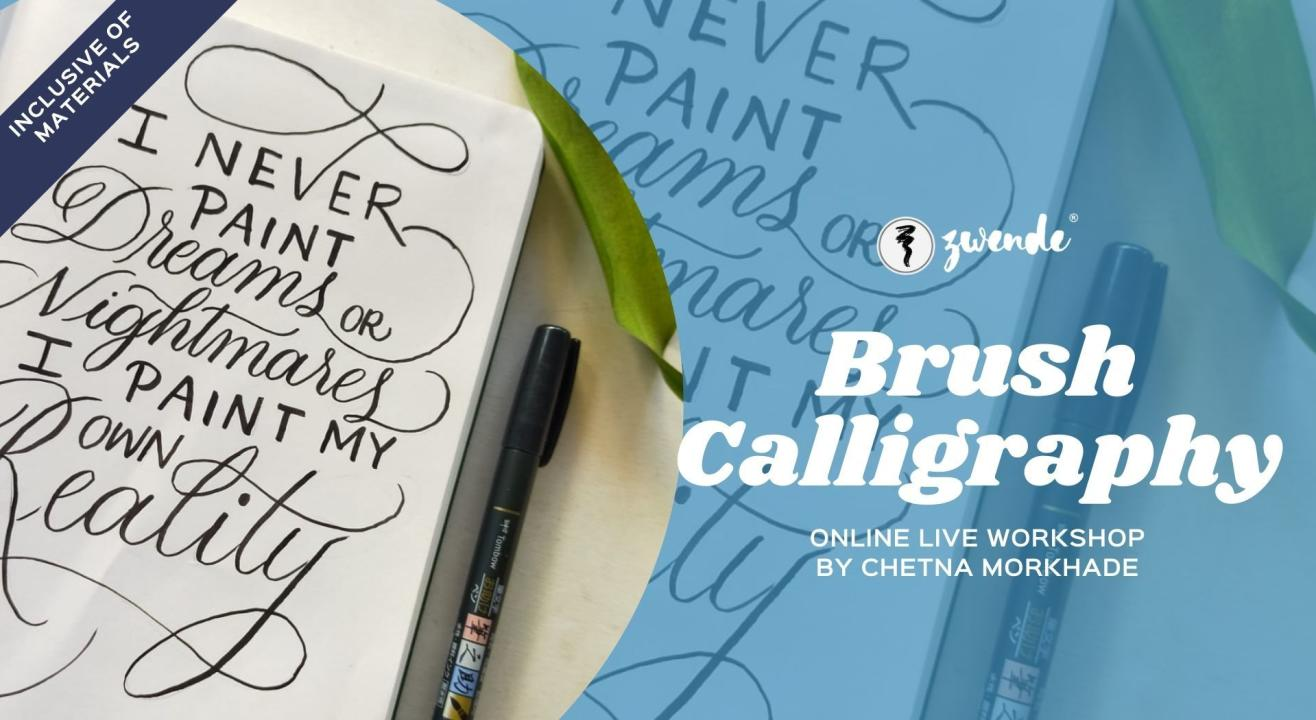 Brush Calligraphy [Online Live Workshop - Inclusive of Materials]