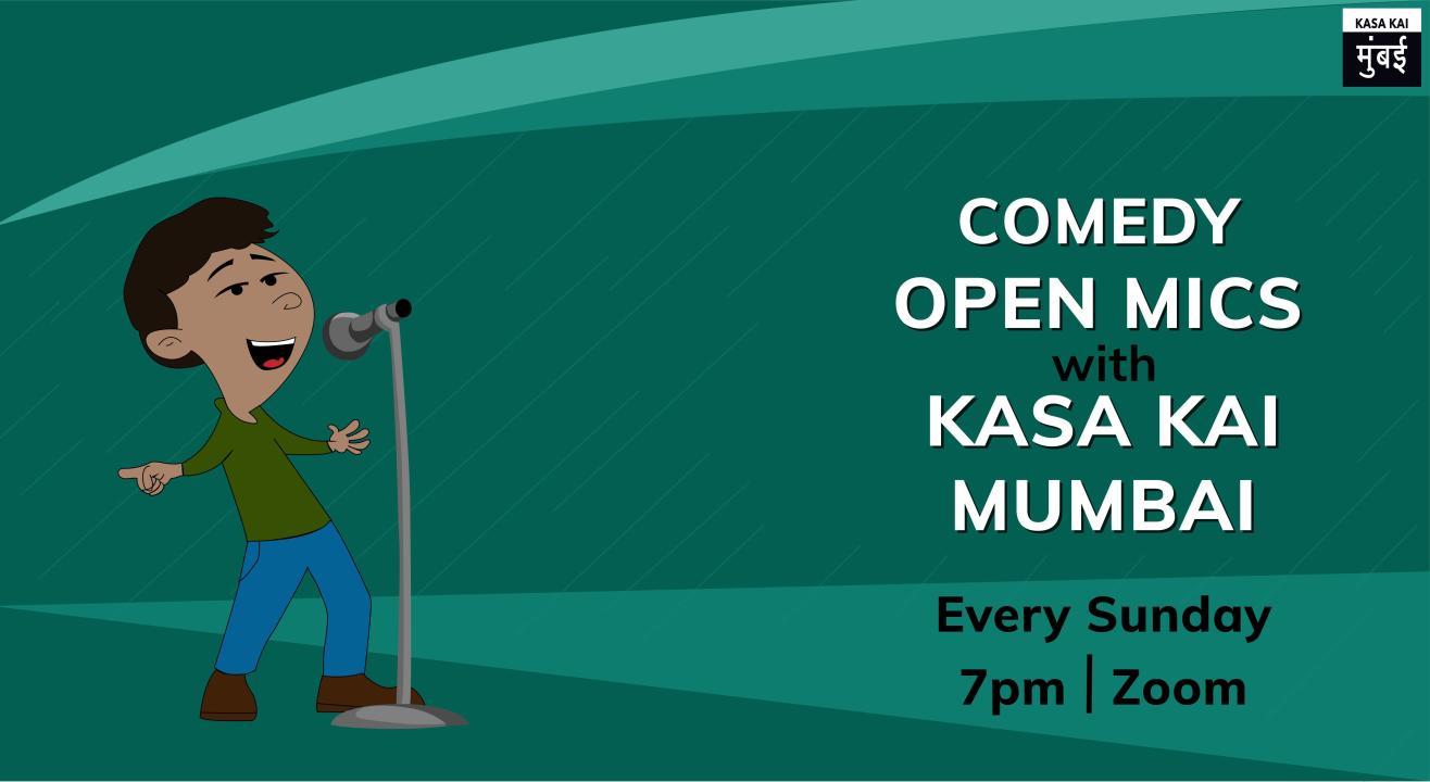Comedy Virtual Open mics with Kasa Kai Mumbai