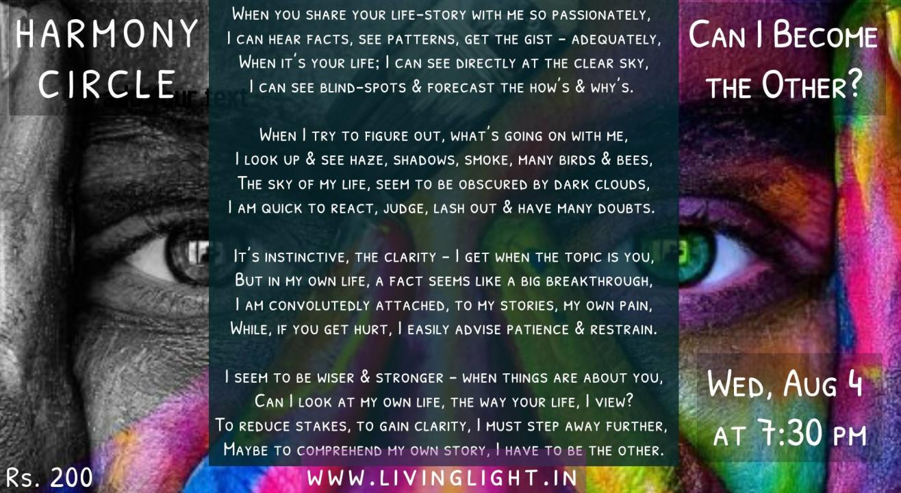 """Sharing Circle (Session 50) on ~ """"Can I Become the Other - To see Myself more Clearly?"""""""