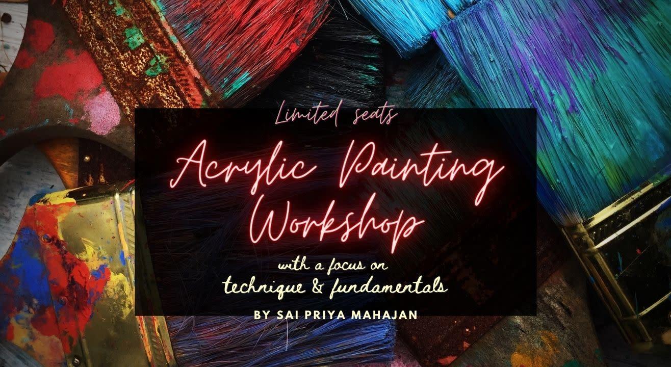 Acrylic Painting Techniques Workshop