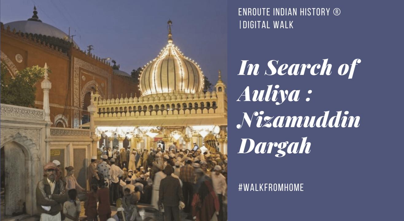 In Search of Auliya: Hazrat Nizamuddin Walk
