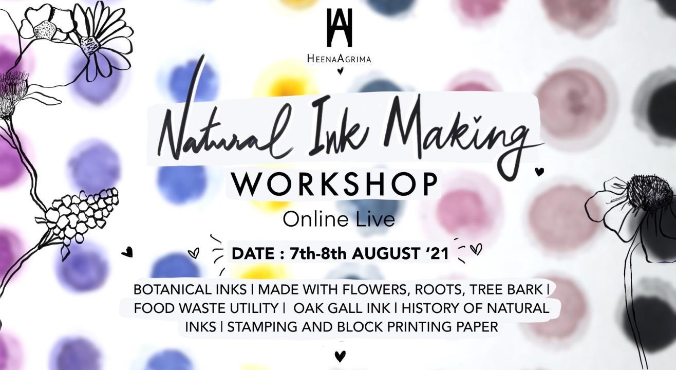 HeenaAgrima's Natural Ink Making Workshop