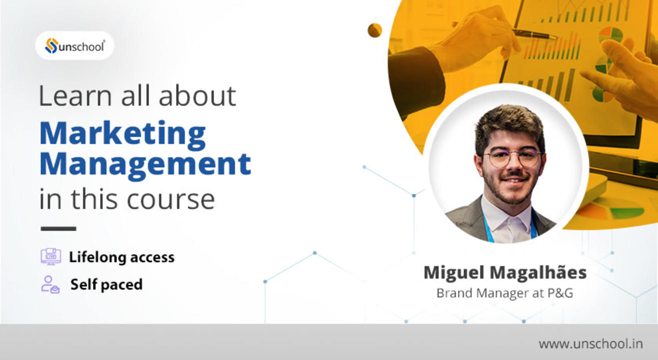 Unschool-Marketing Management Course