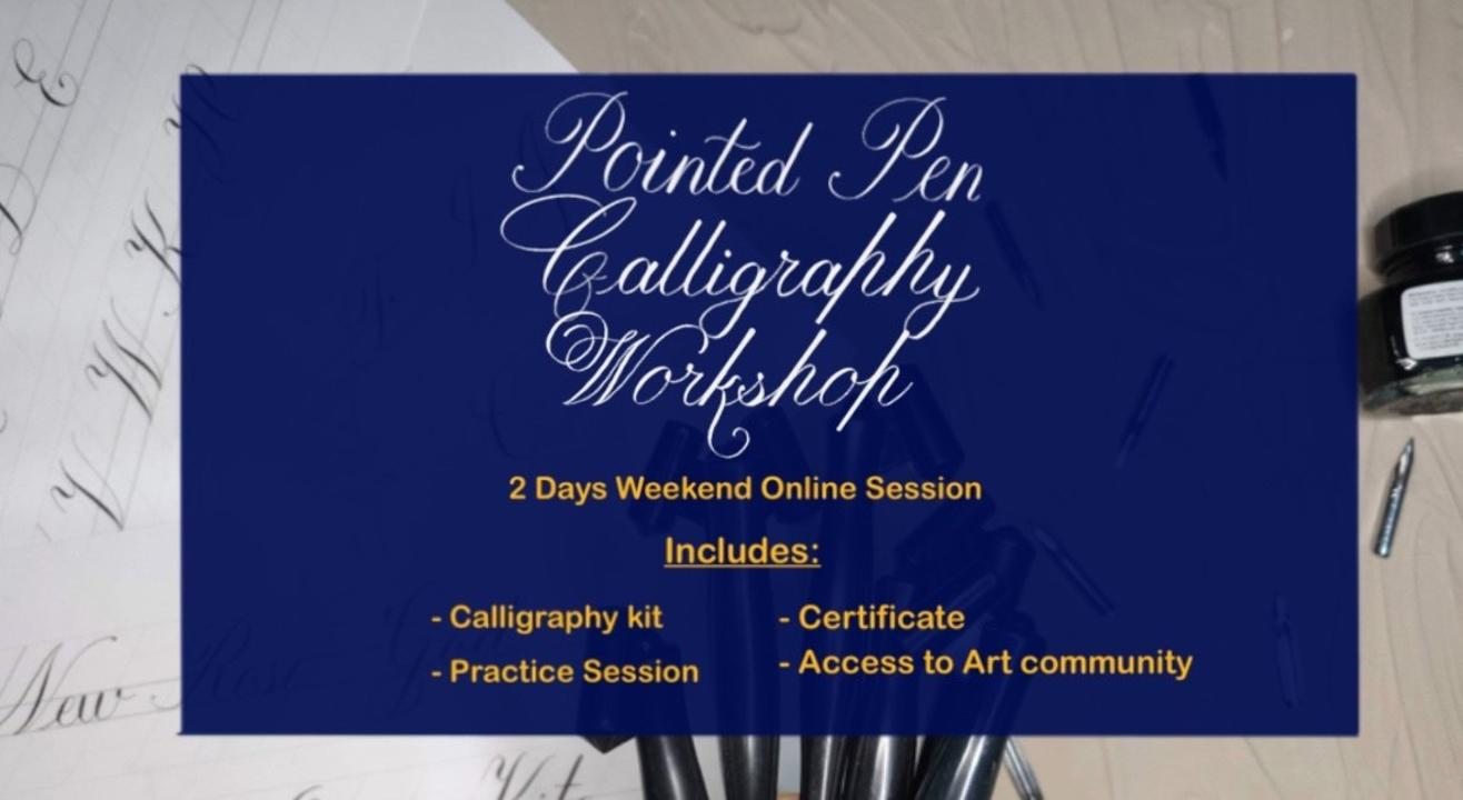 Pointed Pen Calligraphy Workshop (Including Materials)
