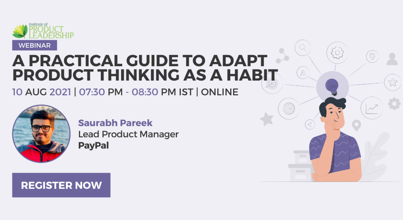 A Practical Guide to Adapt Product Thinking as a Habit