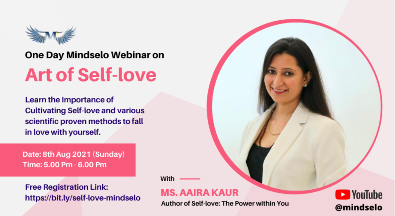 Cultivating Self-love with Mindselo's Aaira Kaurr   8th Aug - 5 Pm